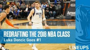 Redrafting the 2018 NBA Draft: Doncic Goes Number 1