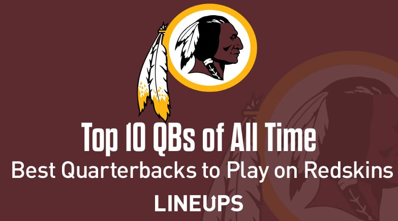 top 10 qb redskins of all time