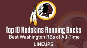 Top 10 Washington Redskins RBs of All Time