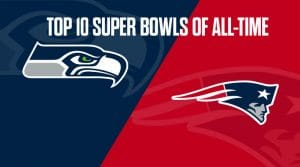 Top 10 Best Super Bowls Of All-Time