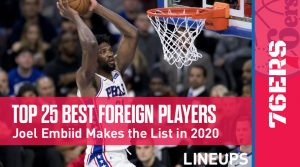 Top 25 Best Foreign Players in the NBA