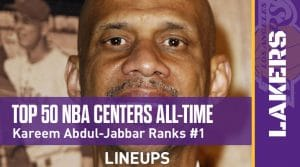 Top 50 NBA Centers of All-Time: Kareem Ranks No. 1