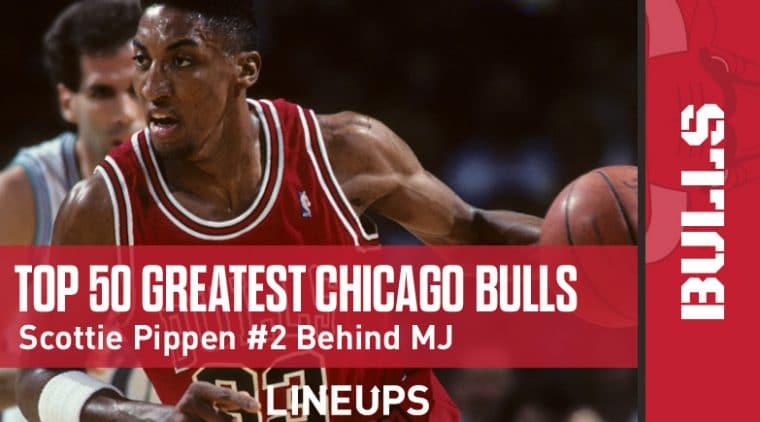Top 50 Best Chicago Bulls Players