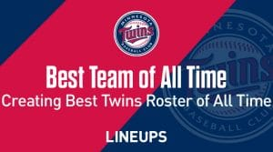 The Best Minnesota Twins Of All Time