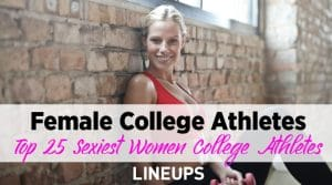 Top 25 Hottest College Female Athletes
