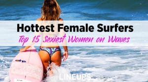Top 15 Hottest Female Surfers