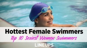 Top 10 Hottest Female Swimmers