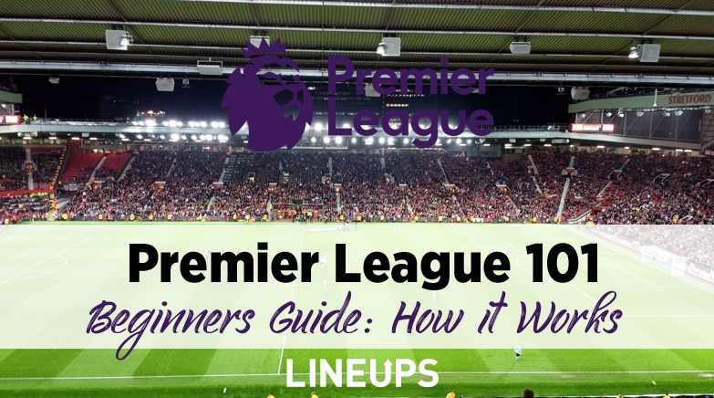premier league beginners guide