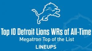 Top 10 Detroit Lions WRs of All-Time