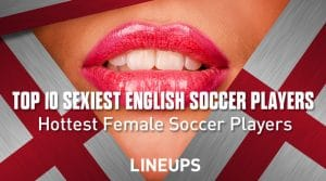 Top 10 Sexiest English Soccer Players