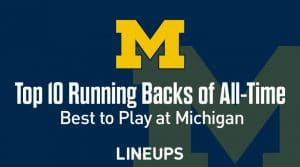 Top 10 University of Michigan Running Backs of All-Time
