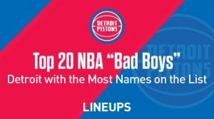 "Top 20 NBA ""Bad Boys"" of All Time"