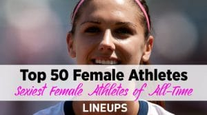 Top 50 Hottest Female Athletes of All Time