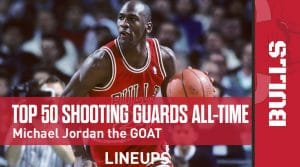 The Top 50 Shooting Guards of All-Time: MJ and Kobe Lead the Pack