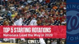 Top 5 Best Starting Rotations in Baseball