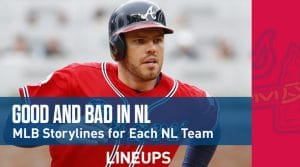 MLB Storylines: The Good And The Bad From Each NL Team So Far