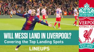 Lionel Messi Top Landing Spots: Which Team Will Messi Go To?
