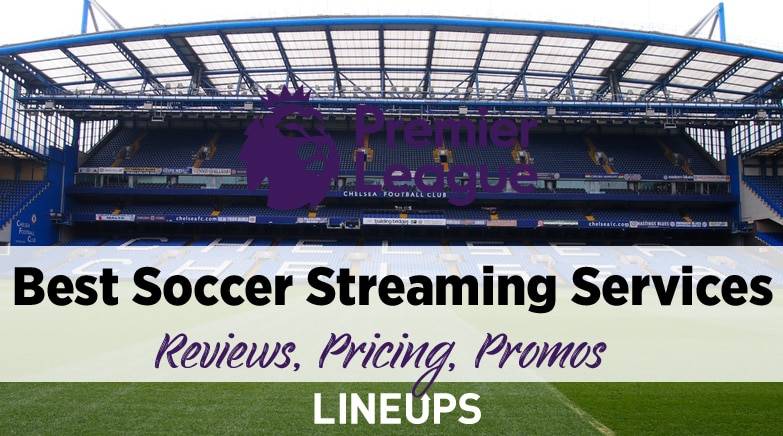 best soccer streaming services
