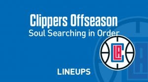 Clippers Have Soul Searching To Do In Offseason