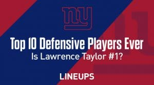 Top 10 NFL Defensive Players of all time: Is Lawrence Taylor the best of all-time?