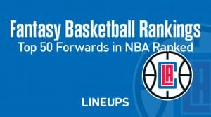 Fantasy Basketball Rankings 2020/21: Top 50 Forwards in the NBA ranked!