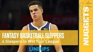 4 Fantasy Basketball Sleepers to win your League