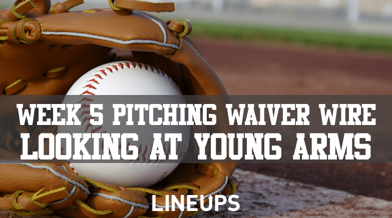 Week 5 Pitching Waiver Wire