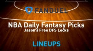 FanDuel NBA Daily Fantasy Picks 2/25/20