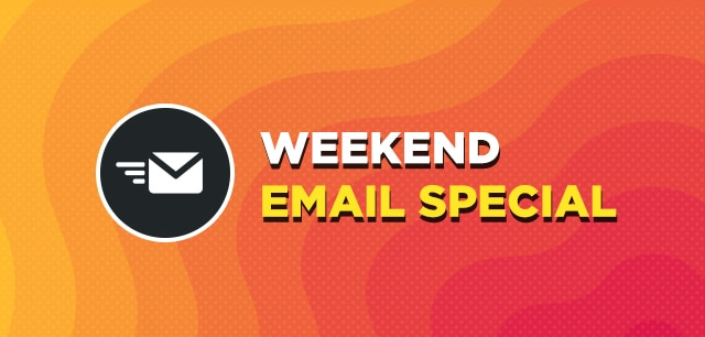 weekend email specials