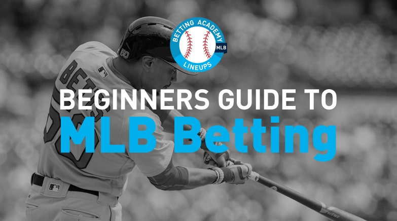 Beginners Guide to MLB Betting