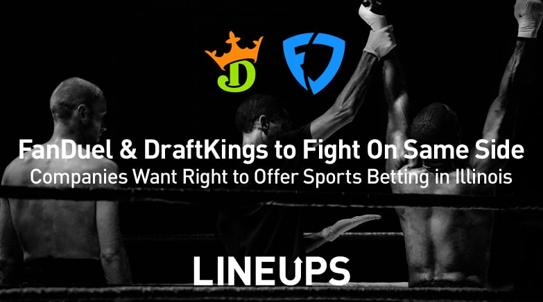 FanDuel DraftKings fight on same side for Illinois sports betting