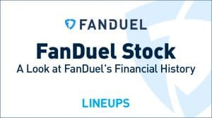 FanDuel Stock: A Look at FanDuel's Financial History
