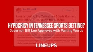 Hypocrisy in Sports Betting? Tenessee Governer Bill Lee Provides Parting Words