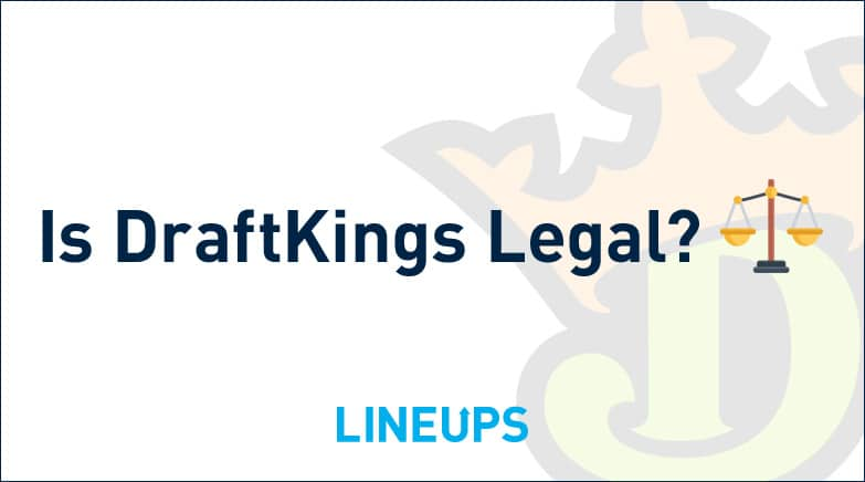 Is DraftKings Legal
