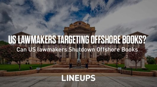 Offshore Betting Sites: US Lawmakers Cracking Down on Offshore Sportsbooks?