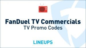 FanDuel TV Commercials:  History + TV Promo Code Bonus Offers