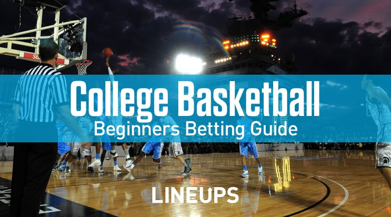 college basketball betting guide