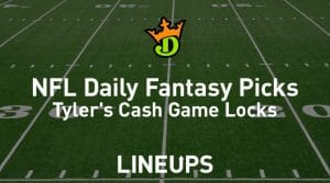 DraftKings NFL Daily Fantasy Cash Game Picks Week 17