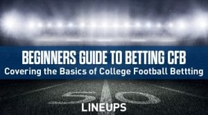 Beginner's Guide to Betting College Football