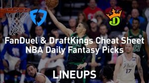 FanDuel & DraftKings NBA Cheat Sheet 2/25/20