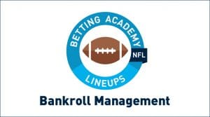 NFL Betting Bankroll Management