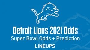 Detroit Lions Super Bowl Odds 2021