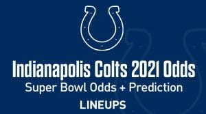 Indianapolis Colts Super Bowl Odds 2021