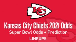 Kansas City Chiefs Super Bowl Odds 2021