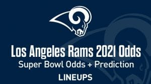 Los Angeles Rams Super Bowl Odds 2021
