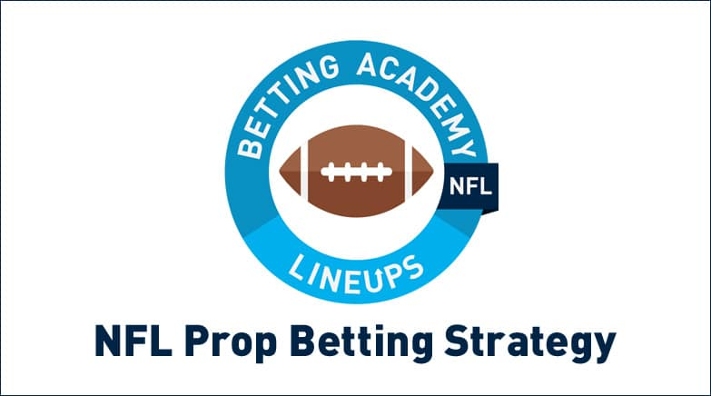 nfl prop betting strategy