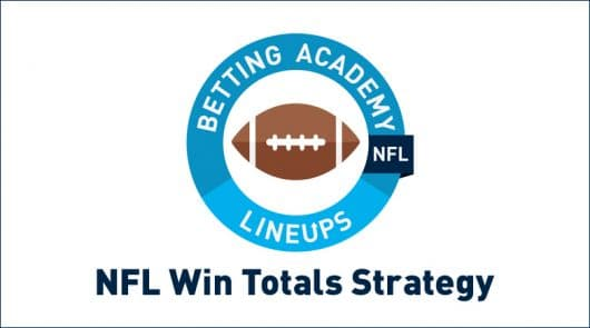NFL Win Totals Betting Strategy