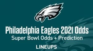 Philadelphia Eagles Super Bowl Odds 2021