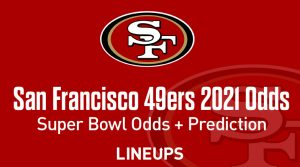 San Francisco 49ers Super Bowl Odds 2021