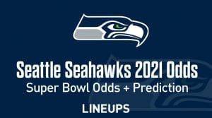 Seattle Seahawks Super Bowl Odds 2021